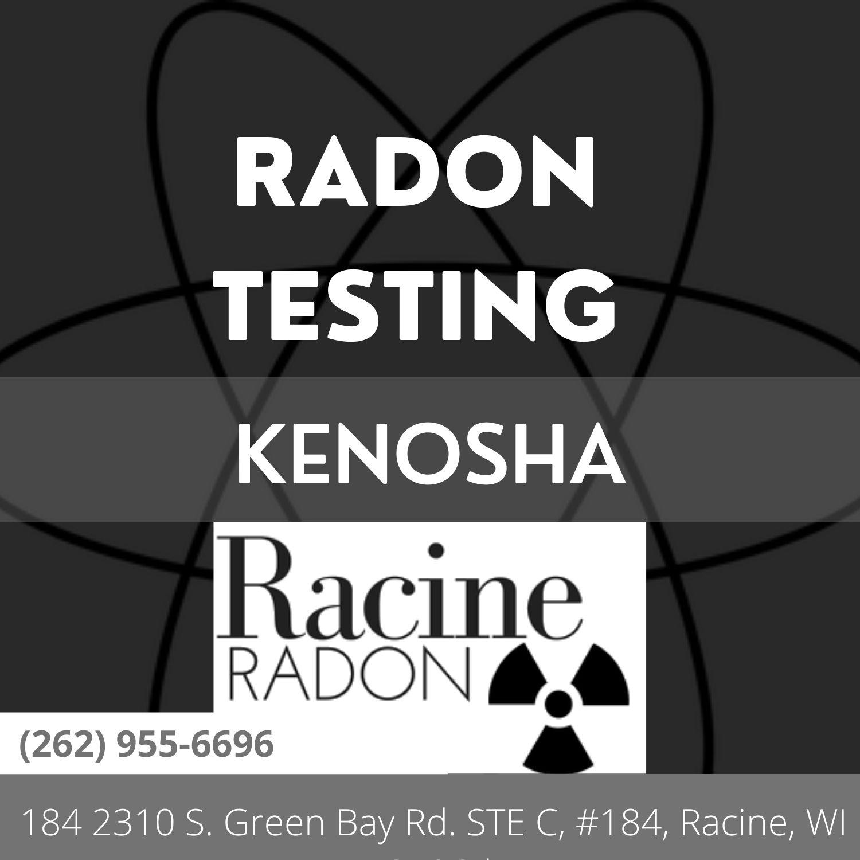 Radon Testing In Kenosha Homes In Kenosha County 184 2310 S. Green Bay Rd. STE C, #184, Racine, WI 53406 (262) 955-6696